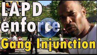 LAPD Officer attempts to enforce a gang injunction in the Jungles against the Black P Stone Bloods