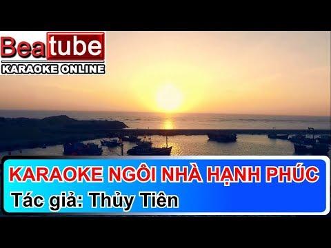 Karaoke Ngôi Nhà Hạnh Phúc - Thủy Tiên | Beatube Karaoke