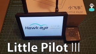 HawkEye Little Pilot 3 - Review & DVR Footage