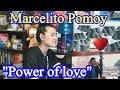 Marcelito Pomoy - Power of Love (REACTION)