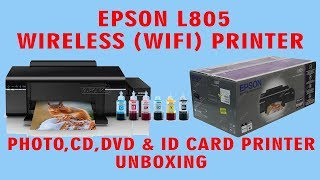 Epson L805 printer Wireless WiFi Inkjet Photo, CD, DVD and ID Card Printer Unboxing