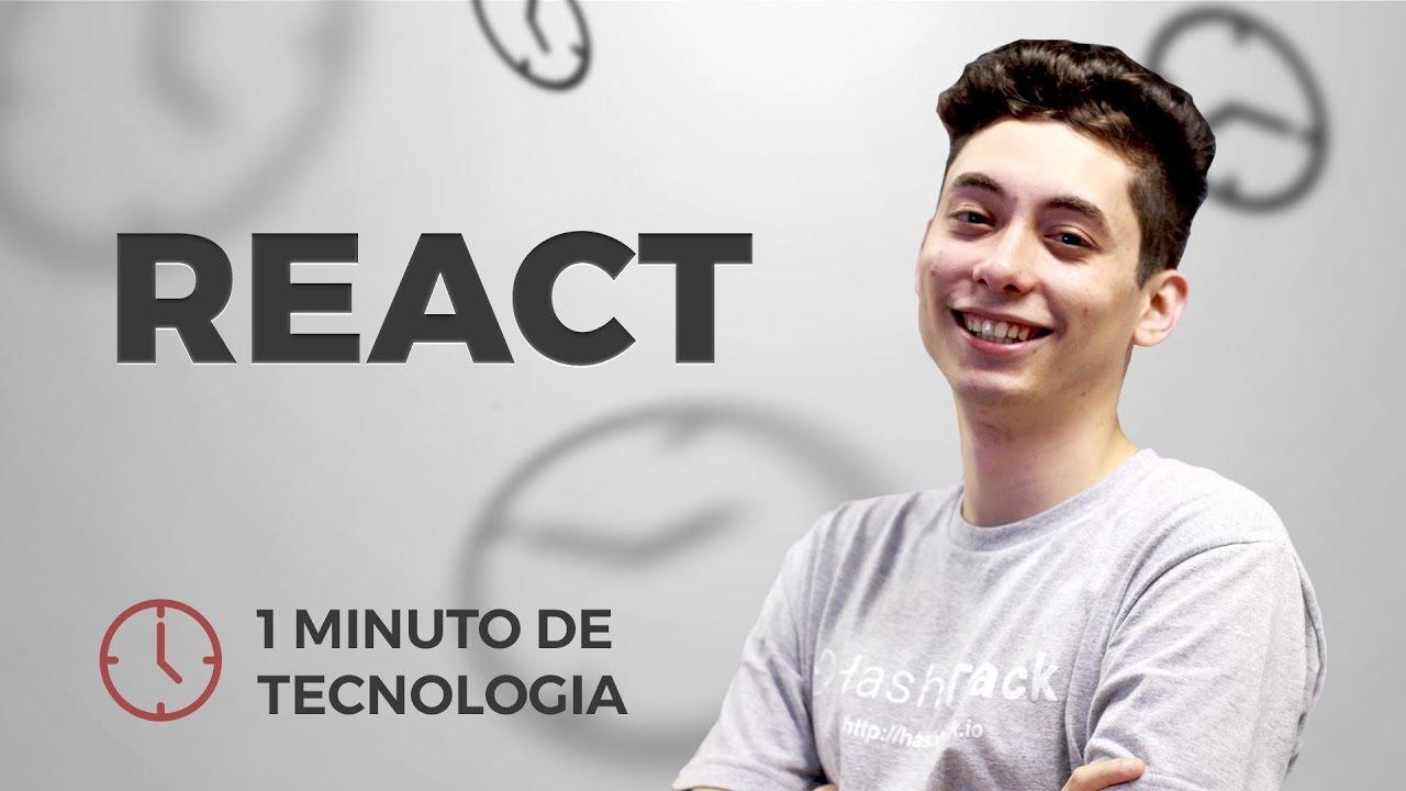 69e650a5a58 React - 1 Minuto de Tecnologia (Icaro Sousa) - YouTube