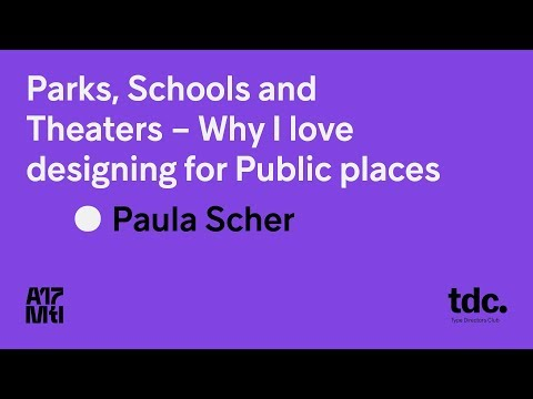 Keynote: Why I love designing for Public places - Paula Scher - ATypI 2017