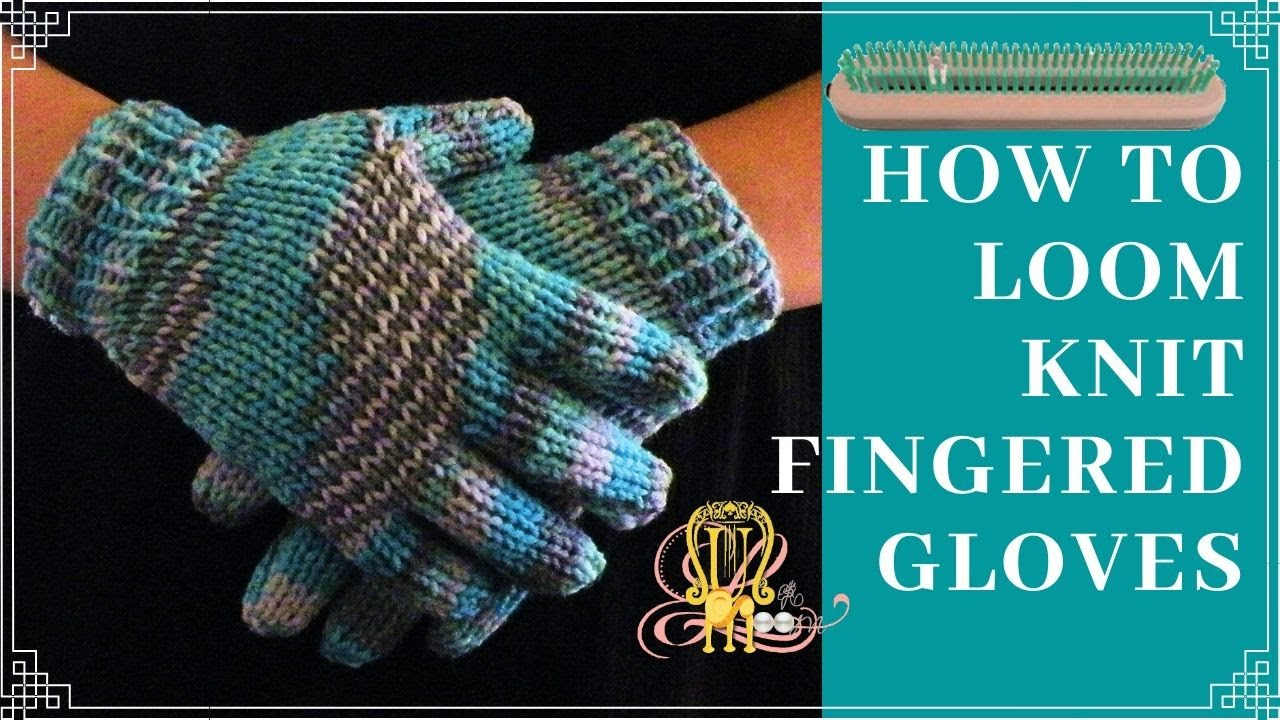 Loom Knit Fingerless Gloves Pattern : How to Loom Knit Gloves Round Loom - YouTube
