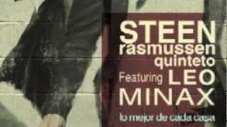 "Steen Rasmussen Quinteto featuring Leo Minax ""ALEGRIA"""
