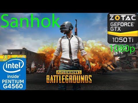 PUBG - Sanhok - Custom Settings - GTX 1050 Ti - G4560 - 1080p - Benchmark