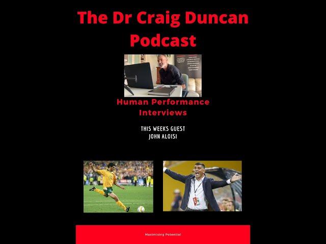 #3 Dr Craig Interviews - John Aloisi