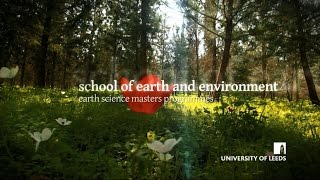 School of Earth and Environment, Earth Science Masters Programmes