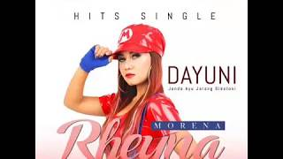 Dj Dayuni - Rheyna morena | video lirik versi indonesia