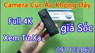 Camera cúc áo S300 - Hướng dẫn sử dụng chi tiết camera cúc áo giá rẻ wifi xem từ xa mới nhất 2022