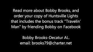 Bobby Brooks - Huntsville Lights