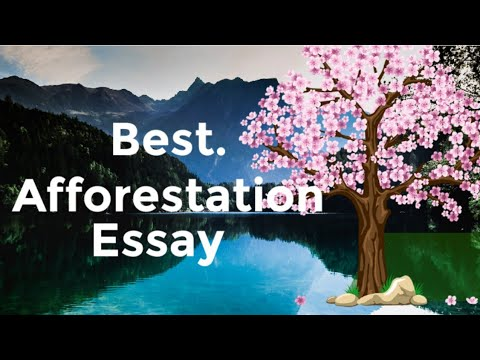 Nobody would believe afforestation essay in tamil how smart you guys are without trying your writing services. Afforestation Essay Essay In English Importance Of Trees Youtube