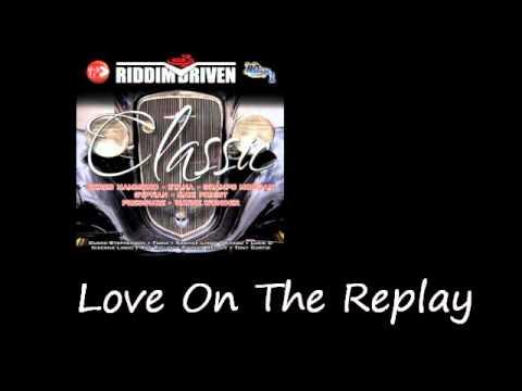 Nikesha Love On The Replay Classic Riddim