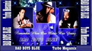 BAD BOYS BLUE - THE TURBO MEGAMIX 2002 (HD)