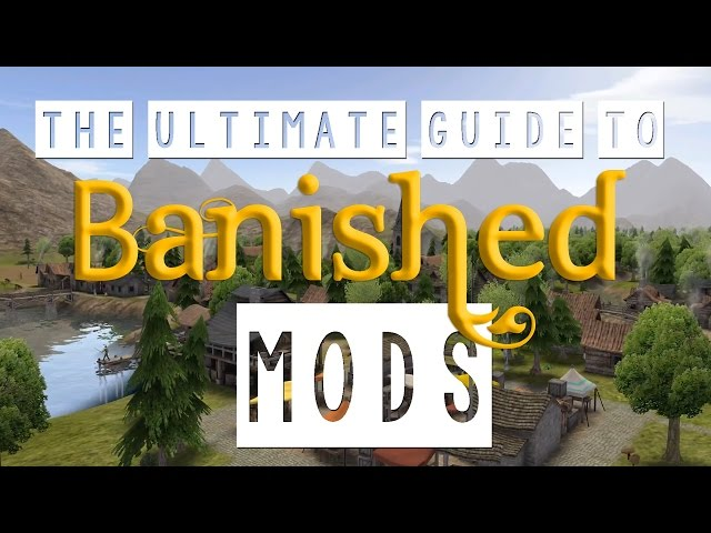 banished mod kit tutorial 2