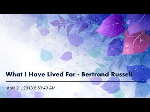what i have lived for by bertrand russell