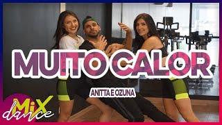 Baixar Muito Calor - Ozuna feat Anitta (Coreografia) MixDance