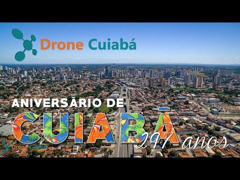 Aniversário de Cuiabá 297 Anos  - Homenagem Drone Cuiabá 4K
