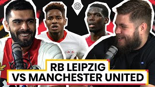 RB Leipzig 3-2 Manchester United   LIVE Stream Watchalong