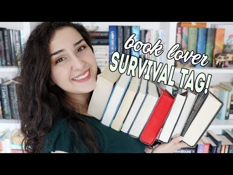 Book Lover Survival Tag!