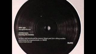 Alter Ego - Burning The Bristles (KLANG 44)