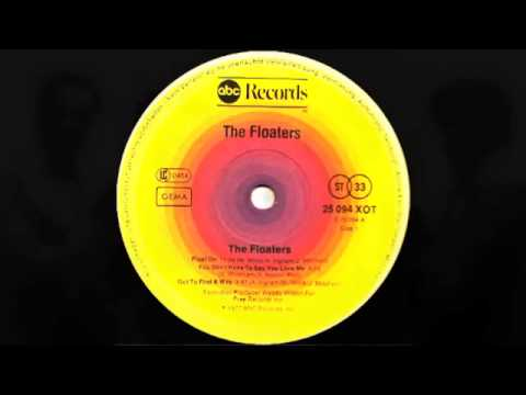 The Floaters   Float On Extended Version 1977