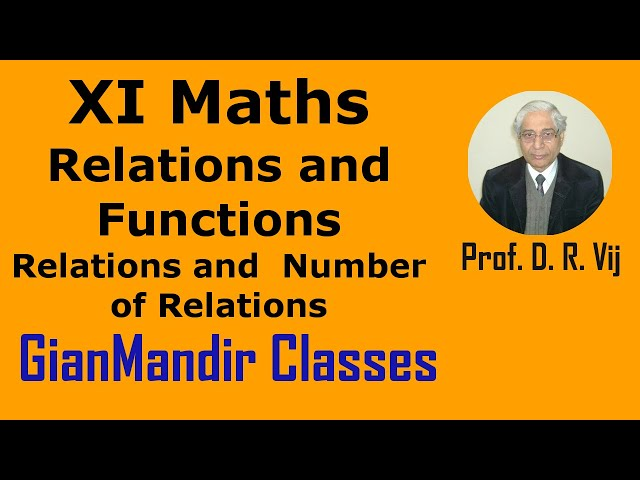 XI Mathematics - Relations and Functions - Relations and  Number of Relations by Divya Mam