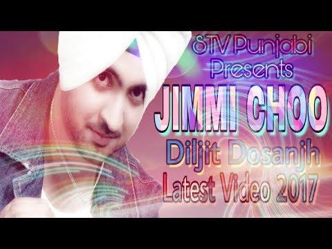 Jimmi Choo Latest Punjabi video song 2017  Diljit Dosanjh  