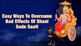 Easy Ways To Overcome Bad Effects Of Shani Sade Saati -In English