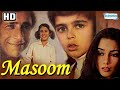 Masoom 1983 hd hindi full movie naseeruddin shah shabana azmi 80 s movie with eng subtitles mp3