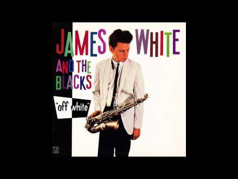 James White And The Blacks - Off White