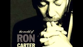 Ron Carter - The Suite