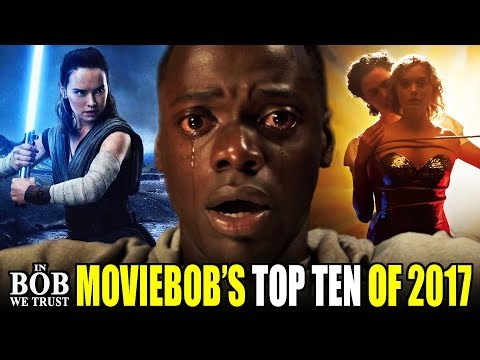 In Bob We Trust - TOP TEN MOVIES OF 2017