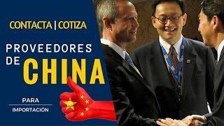 Cómo Contactar Proveedores Chinos y Cotizaciones para Importación