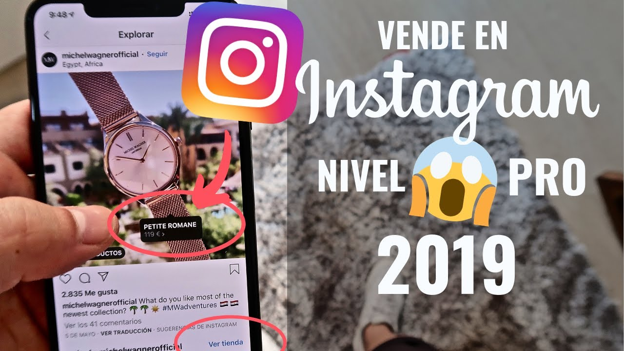 Cómo Activar Instagram Shopping 2019 Cómo Etiquetar Y Vender Productos En Instagram Youtube