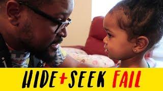 Hide and Seek FAIL!