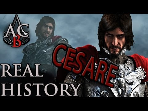 "Assassin's Creed: The Real History - ""Cesare Borgia"" from YouTube · Duration:  10 minutes"