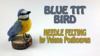 Needle Felting Blue Tit Bird - Complete Timelapse