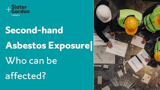 Second Hand Asbestos Awareness And Prevention Steps