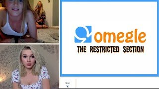I WENT ON OMEGLE'S RESTRICTED SECTION 4