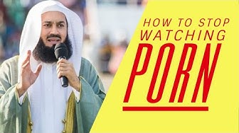 How to stop watching porn I Mufti Menk (2019)