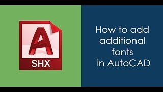 How to add additional fonts in AutoCAD
