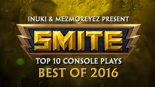 SMITE - Top 10 Console Plays of 2016