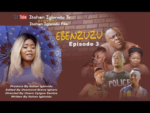Download EBENZUZU episode 3 - Latest Benin Comedy Movie 2019