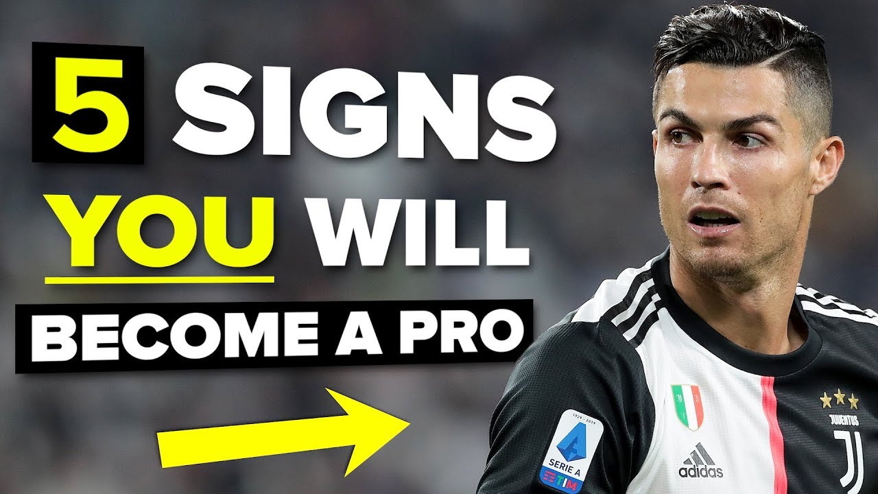 Download 5 signs YOU will become a pro footballer