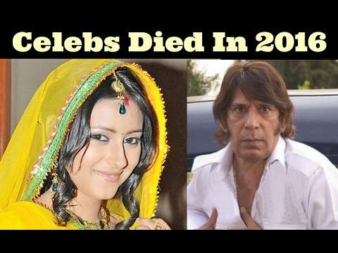 25 Famous Indian Celebrities Died in 2017 to 2018 Latest ...