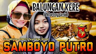 Download Balungan Kere Voc Wulan JNP77 feat Rizqi | Jaranan Samboyo Putro Terbaru 2019 | Live Jombang