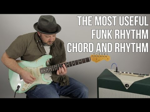 Funk Rhythm Guitar Lesson - Learn The Most Useful Funk Chords
