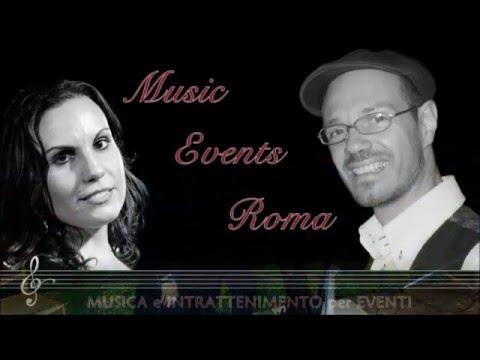 Musica per Matrimoni • Roma - Duo Musicale per il Ricevimento