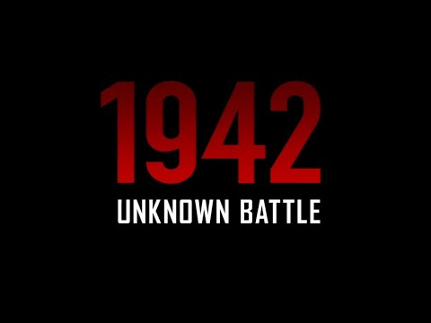 1942: Unknown Battle